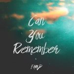 famp_canyouremember