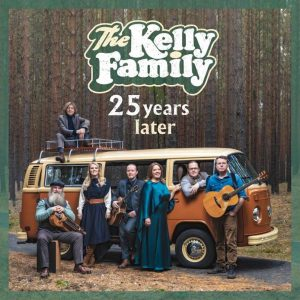 the kelly family 25 years later