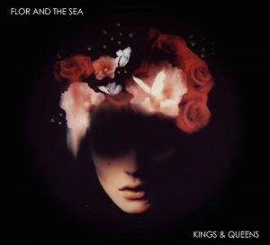 Flor and the Sea_Kings_and_Queens